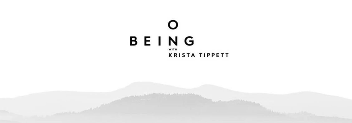 On Being with Krista Tippetts