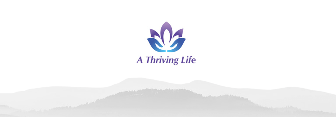 A Thriving Life Podcast