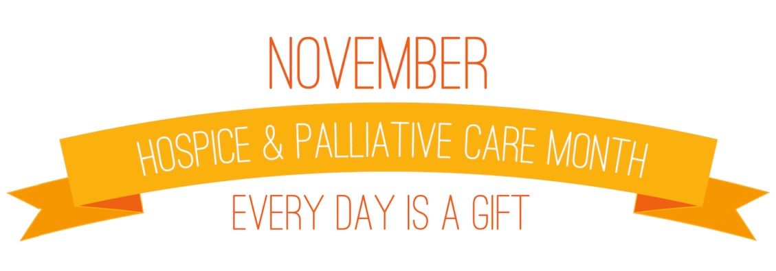 Hospice & Palliative Care Month